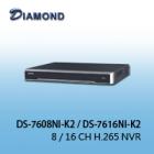 DS-7608NI-K2 / DS-7616NI-K2  8 / 16 CH H.265 NVR